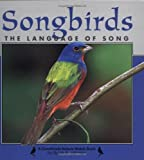 Songbirds: The Language of Songs