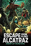Arena of Monsters (Escape from Planet Alcatraz)