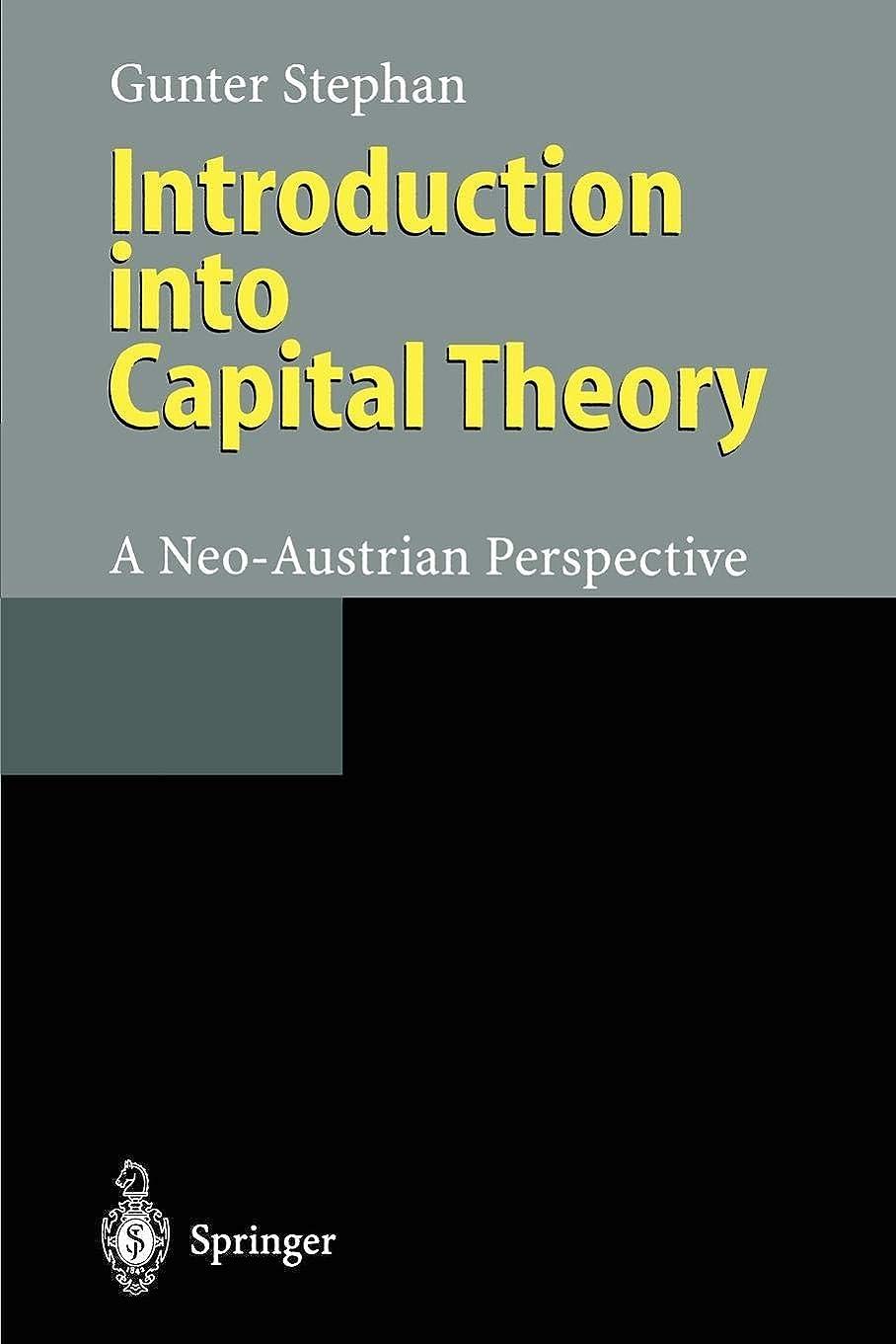 直径広がり大量Introduction into Capital Theory: A Neo-Austrian Perspective