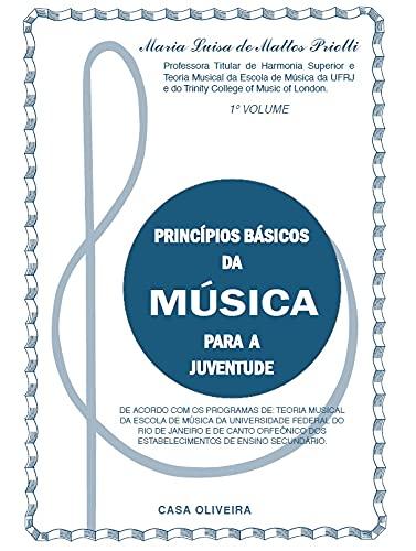 Princípios Básicos da Música para Juventude - 1º Volume