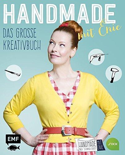 HANDMADE mit Enie – Das große Kreativbuch