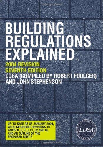 Building Regulations Explained (Spon's Building Regulations Explained)