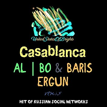 Casablanca (Baris Ergun Remix)