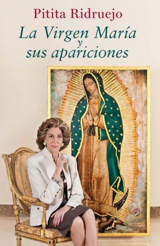 La Virgen María y sus apariciones (FUERA DE COLECCIÓN Y ONE SHOT)