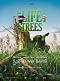 The Life Of Trees