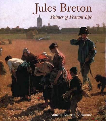 Jules Breton: Painter of Peasant Life