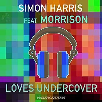 Loves Undercover