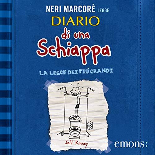 La legge dei più grandi     Diario di una schiappa              By:                                                                                                                                 Jeff Kinney                               Narrated by:                                                                                                                                 Neri Marcorè                      Length: 1 hr and 51 mins     Not rated yet     Overall 0.0