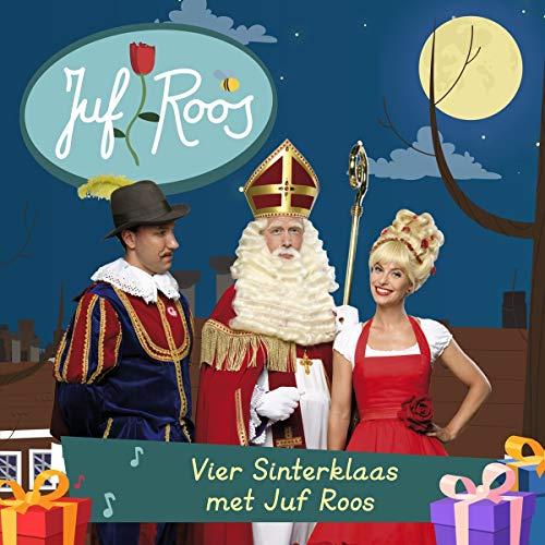 Juf Roos - Vier Sinterklaas Met Juf Roos
