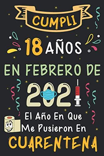 Cumplí 18 Años En Febrero De 2021: El Año En Que Me Pusieron En Cuarentena | Regalo de cumpleaños de 18 años para niños y niñas, 18 años cumpleaños ... rayadas)