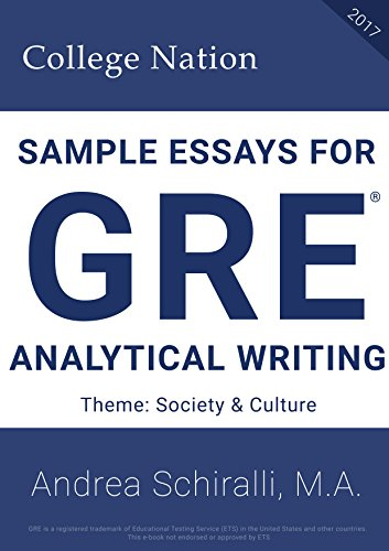 Sample Essays for GRE® 2017 Analytical Writing: Society & Culture (Sample Essays for GRE® Analytical Writing Book 3) (English Edition)