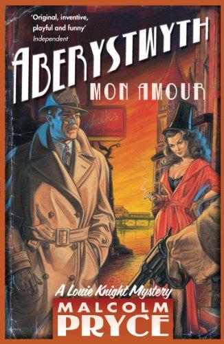 Aberystwyth Mon Amour (Aberystwyth Noir series Book 1) (English Edition)