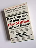 How I Turned $1,000 Into Five Million in Real Estate--In My Spare Time 0671253689 Book Cover