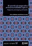 El Aprendizaje cooperativo en La Universidad Del Siglo XXI: Propuestas, estrategias y reflexiones: E01 (Análisis y Estudios / Ediciones universitarias)