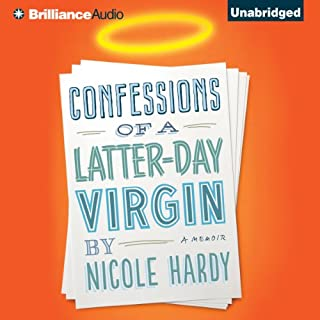 Confessions of a Latter-Day Virgin audiobook cover art