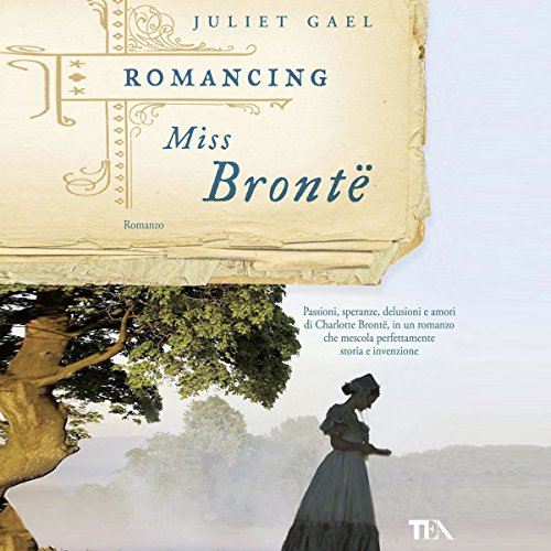 Romancing Miss Bronte audiobook cover art