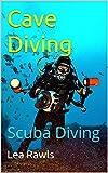 Cave Diving: Scuba Diving (Photo Book Book 171) (English Edition)