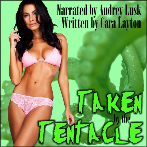 Taken by the Tentacle! audiobook cover art