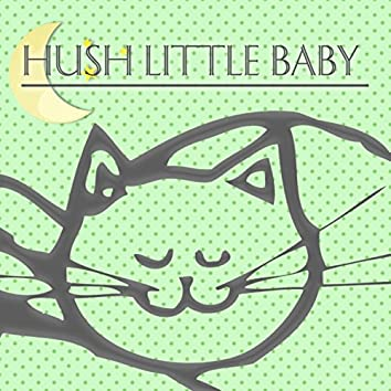 Hush Little Baby – White Noises and Nature Sounds, Sleeping Music for Babies and Infants, New Age Soothing Sounds for Newborns to Relax, Bedtime Instrumental Sleeping Music