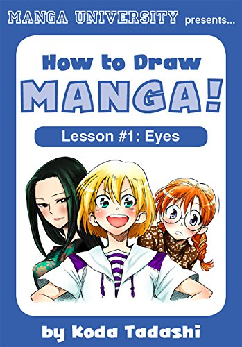 How to Draw Manga Eyes (How to Draw Manga! Book 1) (English Edition)