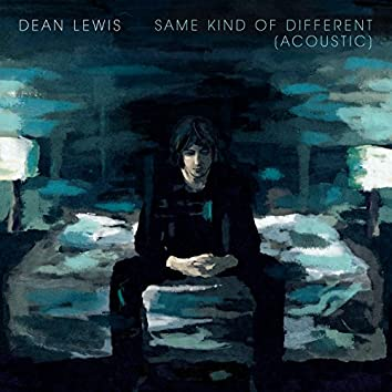 Same Kind Of Different (Acoustic)