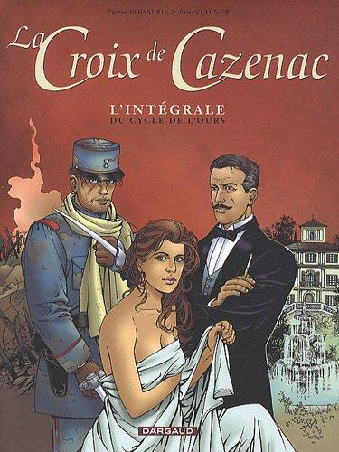 La Croix de Cazenac - collection Magnum - tome 1 - Cycle de l'Ours