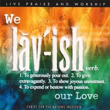 We Lavish