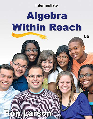 Intermediate Algebra Within Reach, 6th Edition