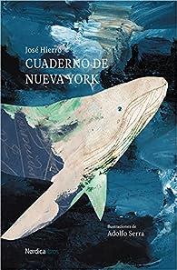 Cuaderno de Nueva York par José Hierro del Real