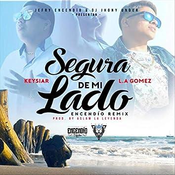 Segura de Mi Lado (Encendío Remix) [feat. L.A Gomez]