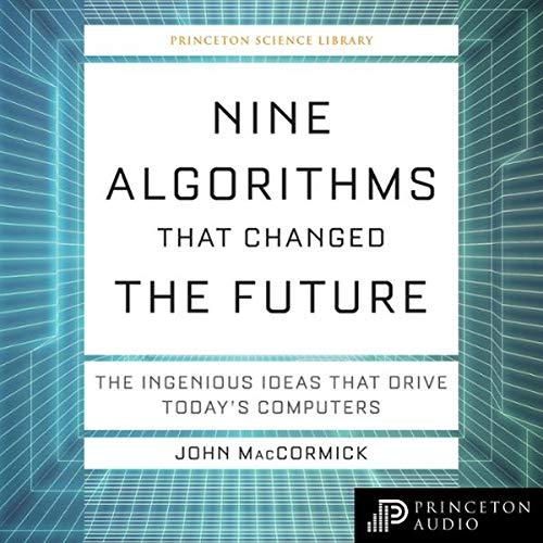 Nine Algorithms that Changed the Future cover art