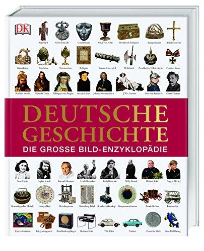 Deutsche Geschichte - Die große Bild-Enzyklopädie