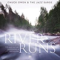 River Runs: Concerto for Jazz Guitar*Saxophone & O