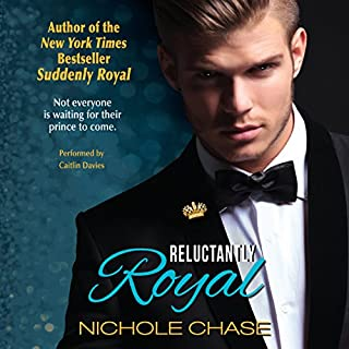 Reluctantly Royal                   By:                                                                                                                                 Nichole Chase                               Narrated by:                                                                                                                                 Caitlin Davies                      Length: 7 hrs and 52 mins     100 ratings     Overall 4.5