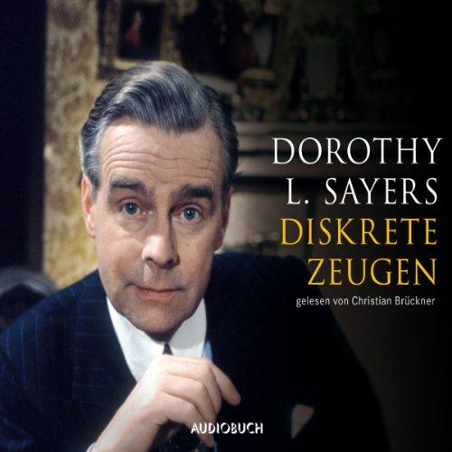 Diskrete Zeugen (Ein Fall für Lord Peter Wimsey 2) Titelbild