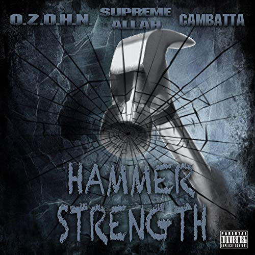 Hammer Strength (feat. Cambatta & Supreme Allah Magnetic) [Explicit]
