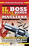 Il boss della banda della Magliana (eNewton Saggistica)