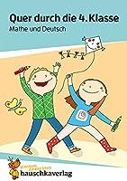 Quer durch die 4. Klasse, Mathe und Deutsch - Uebungsblock