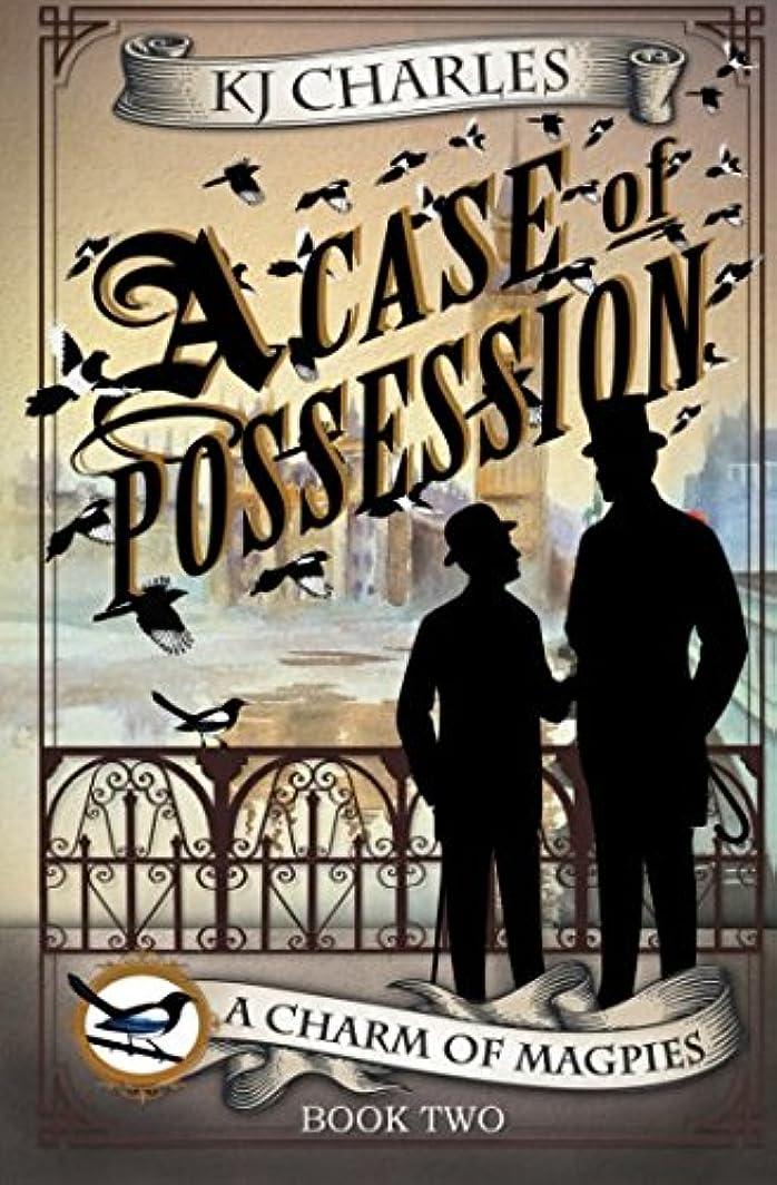 主形式有用A Case of Possession (A Charm of Magpies)