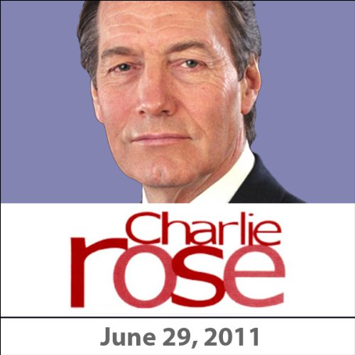 Charlie Rose: Arminio Fraga and Sugar Ray Leonard, June 29, 2011 audiobook cover art