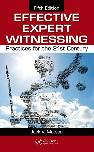 Effective Expert Witnessing: Practices for the 21st Century (English Edition)