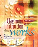 Classroom Instruction That Works by Marzano, Pickering, and Pollock