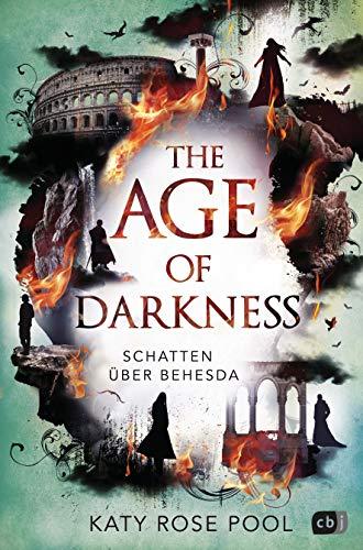 The Age of Darkness - Schatten über Behesda: Eine episch-opulente Fantasy-Trilogie (Die Age-of-Darkness-Reihe, Band 2)