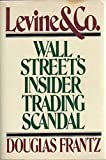 Levine & Co.: Wall Street's Insider Trading Scandal