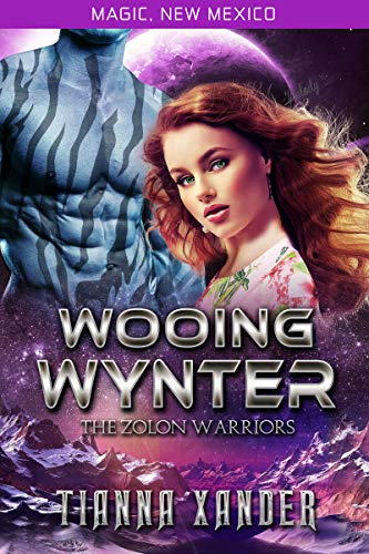 Book: Wooing Wynter - Zolon Warriors (Magic, New Mexico Book 53) by Tianna Xander