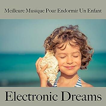 Meilleure musique pour endormir un enfant: electronic dreams - best of chillhop