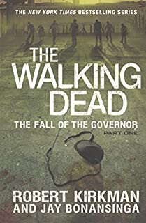 The Fall Of The Governor: Part One (Turtleback School & Library Binding Edition) (Walking Dead: The Governor)