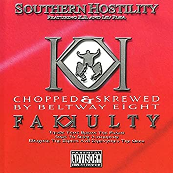 Southern Hostility (Chopped & Skrewed)