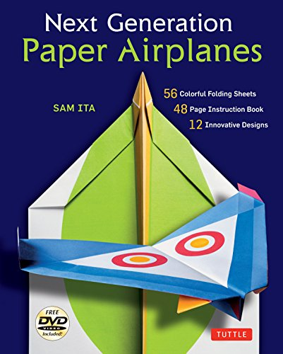 Compare Textbook Prices for Next Generation Paper Airplanes Kit: Engineered for Extreme Performance, These Paper Airplanes are Guaranteed to Impress: Kit with Book, 32 origami papers & DVD Toy/DVD Edition ISBN 9780804846097 by Ita, Sam