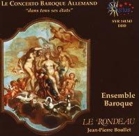 Le Concerto Baroque Allemand by Ensemble Baroque Le Rondeau